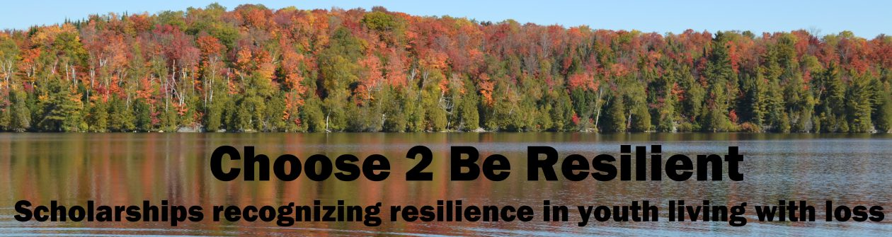 Choose 2 Be Resilient